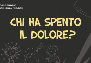 Chi ha spento il dolore ?